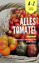 Tipps aus dem Redaktionsgarten: Alles Tomate!