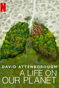 «David Attenborough: A Life On Our Planet»
