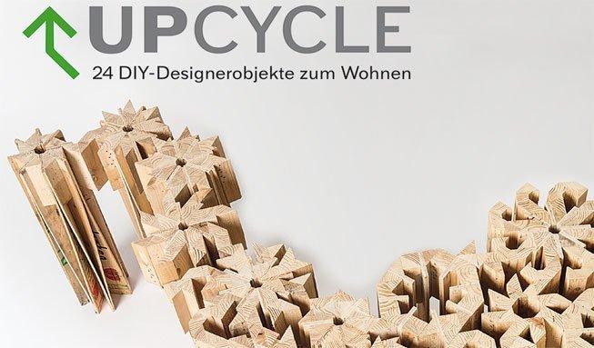 Wir verlosen 5x das Buch «Upcycle» für Wohnideen zum Selbermachen